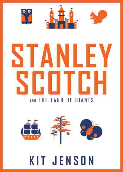 Stanley Scotch and The Land Of Giants - Book Cover